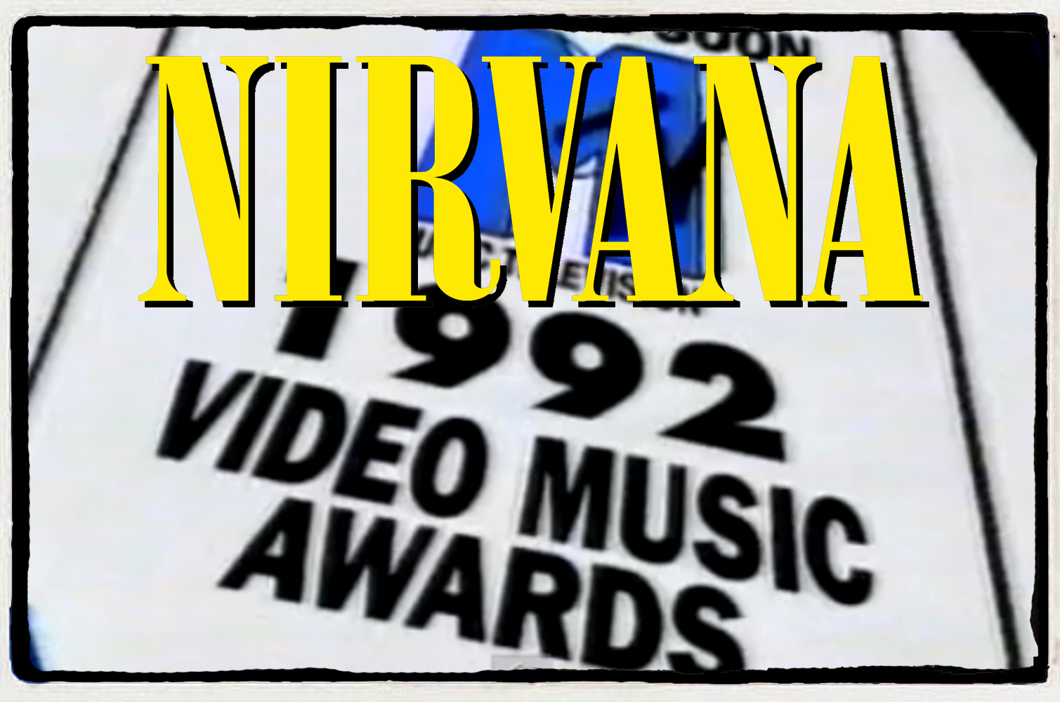 Nirvana no MTV Video Music Awards – 1992 (Ensaios)