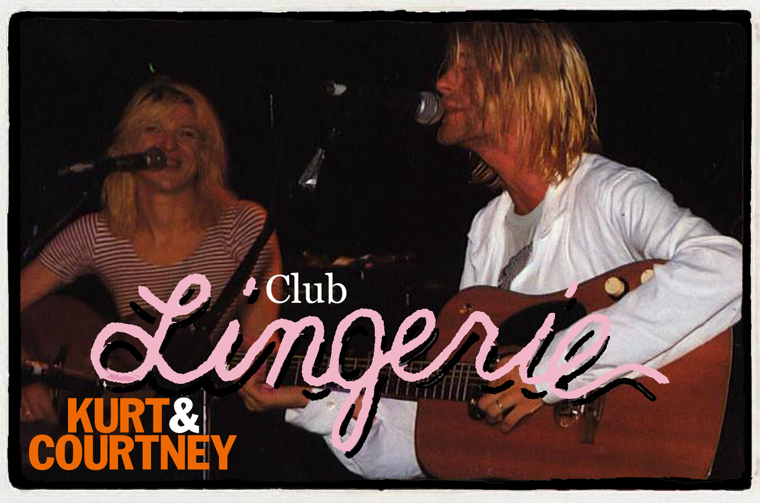 Kurt Cobain e Courtney Love no Club Lingerie