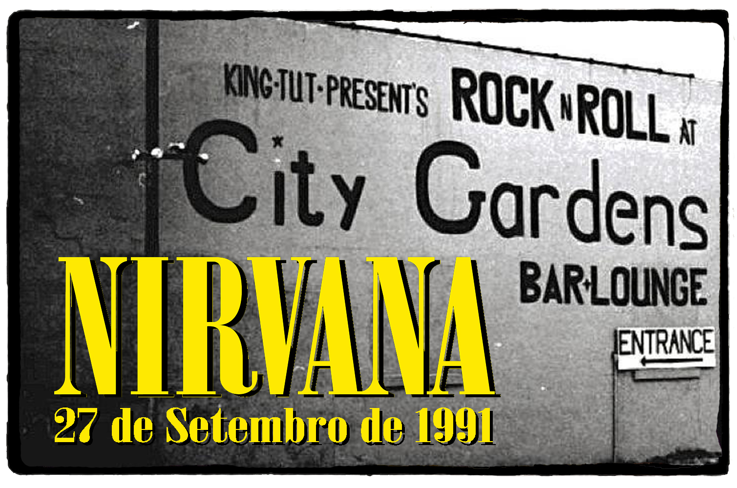 Nirvana no City Gardens – 27 de Setembro de 1991